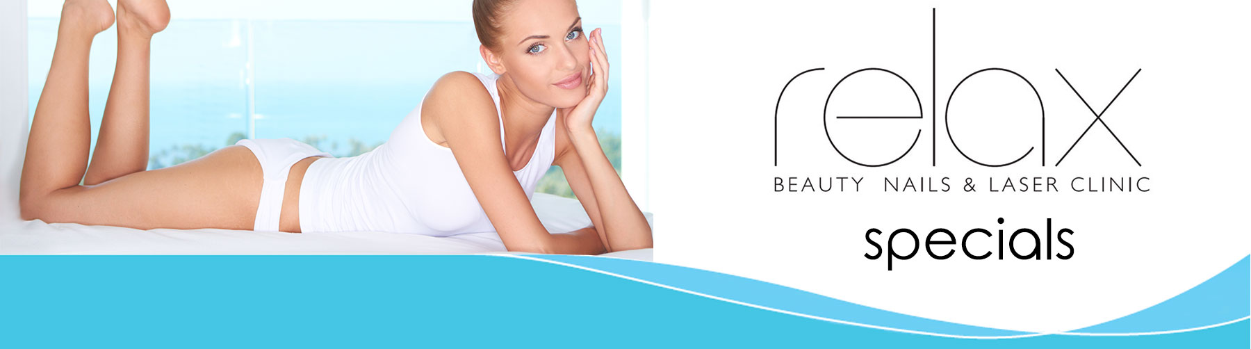 Relax Beauty Clinic - Beauty Specials